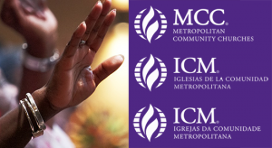 MCCers in worship and MCC/ICM logos