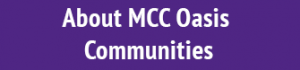 About MCC Oasis Communities