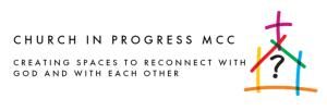 Church in Progress MCC logo